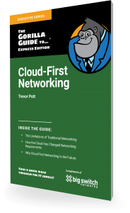 Cloud First Networking