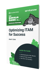 The Gorilla Guide To…® (Express Edition) Optimizing ITAM for Success