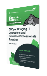 The Gorilla Guide To…® (Express Edition) DBOps: Bringing IT Operations and Database Professionals Together
