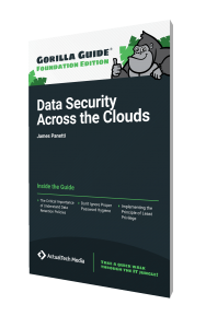 Gorilla Guide® (Foundation Edition) Data Security Across the Clouds