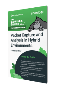 The Gorilla Guide To…® (Express Edition) Packet Capture and Analysis in Hybrid Environments