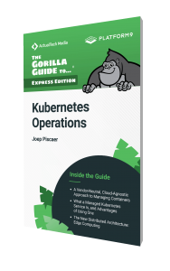 The Gorilla Guide To…® (Express Edition) Kubernetes Operations