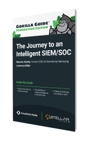 Gorilla Guide® (Foundation Edition) to The Journey to an Intelligent SIEM/SOC