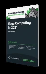 Gorilla Guide® (Foundation Edition): Edge Computing in 2021