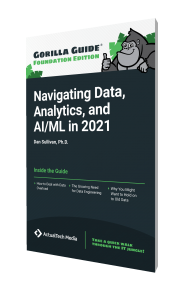 Gorilla Guide® (Foundation Edition): Navigating Data, Analytics, and AI/ML in 2021