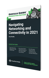 Gorilla Guide® (Foundation Edition): Navigating Networking and Connectivity in 2021
