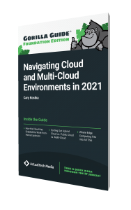 Gorilla Guide® (Foundation Edition): Navigating Cloud and Multi-Cloud Environments in 2021