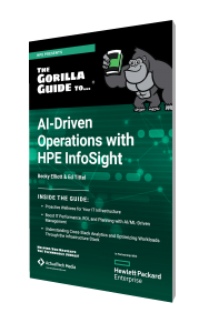 The Gorilla Guide To…®  AI-Driven Operations with HPE InfoSight
