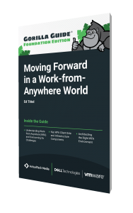 The Gorilla Guide To…® Moving Forward in a Work-from-Anywhere World, Foundation Edition