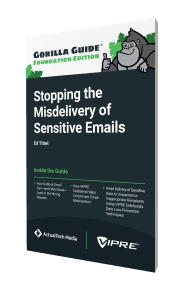The Gorilla Guide To…® Stopping the Misdelivery of Sensitive Emails, Foundation Edition